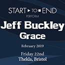 Start To End Perform Jeff Buckley: Grace