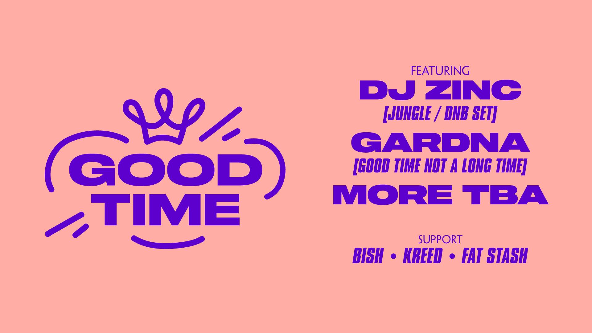 Good Time DJ Zing Gardna Thekla Brisotl